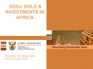 SOEs� ROLE & INVESTMENTS IN AFRICA