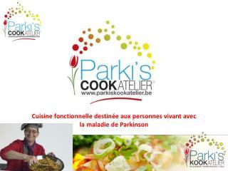 Cuisine fonctionnelle destinée aux personnes vivant avec  la maladie de Parkinson