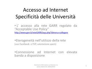Accesso ad Internet Specificit� delle Universit�