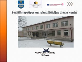 Sociālās aprūpes un rehabilitācijas dienas centrs