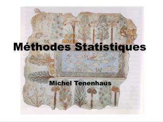 M�thodes Statistiques