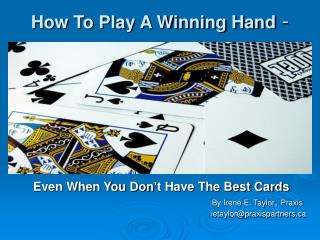 How To Play A Winning Hand -