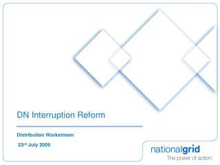 DN Interruption Reform