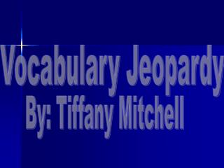 Vocabulary Jeopardy