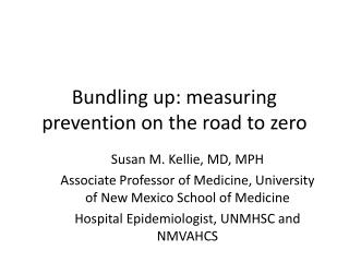 Bundling up: measuring prevention on the road to zero