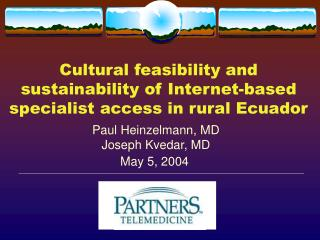 Cultural feasibility and sustainability of Internet-based specialist access in rural Ecuador