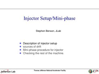 Injector Setup/Mini-phase