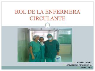 ROL DE LA ENFERMERA CIRCULANTE