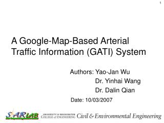 A Google-Map-Based Arterial Traffic Information (GATI) System