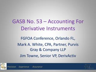 GASB No. 53 – Accounting For Derivative Instruments