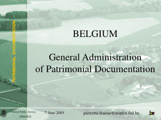 BELGIUM General Administration  of Patrimonial Documentation
