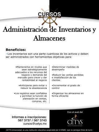 Beneficios: Los inventarios son una parte cuantiosa de los activos y deben ser administrados con herramientas objetivas