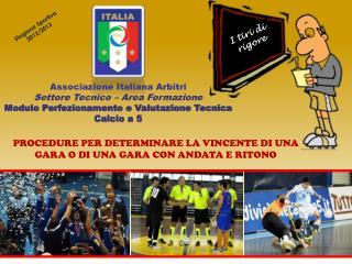 Associazione Italiana Arbitri Settore Tecnico – Area Formazione