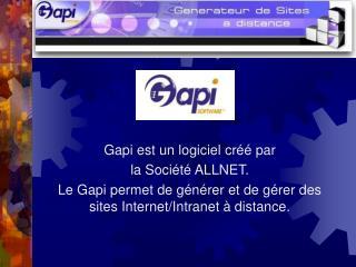 Gapi est un logiciel créé par  la Société ALLNET.