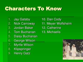 Characters To Know