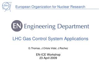 LHC Gas Control System Applications