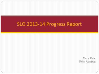 SLO 2013-14 Progress Report