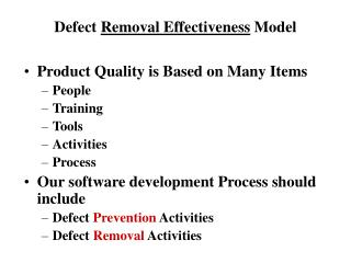 Defect  Removal Effectiveness  Model