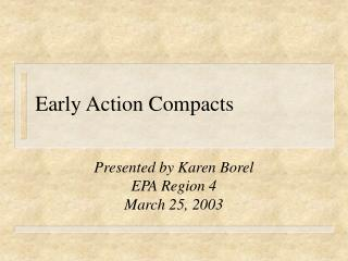 Early Action Compacts