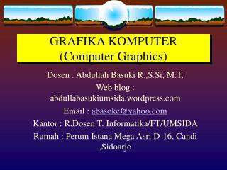 GRAFIKA KOMPUTER (Computer Graphics)