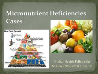 Micronutrient Deficiencies Cases