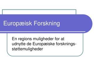Europæisk Forskning