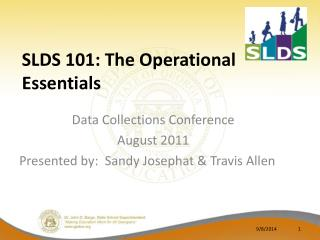SLDS 101: The Operational Essentials