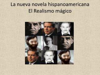 La nueva novela hispanoamericana El Realismo mágico