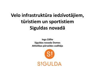 Siguldas novada attīstības vīzija