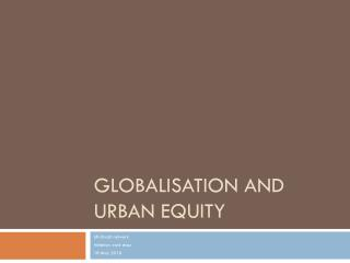 Globalisation and urban equity