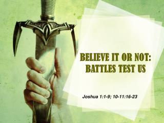 Joshua 1:1-9; 10-11:16-23