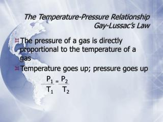 The Temperature-Pressure Relationship Gay-Lussac's Law