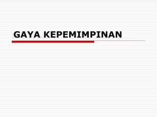 GAYA KEPEMIMPINAN
