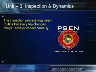 Unit � 3  Inspection & Dynamics