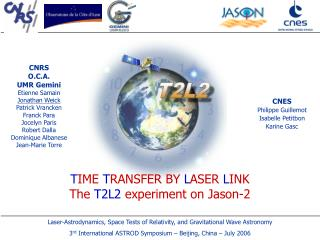T IME  T RANSFER BY  L ASER  L INK The  T2L2  experiment on Jason-2
