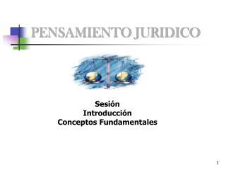 PENSAMIENTO JURIDICO