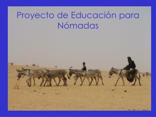 Proyecto de Educación para Nómadas