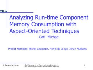 Analyzing Run-time Component  Memory Consumption with  Aspect-Oriented Techniques