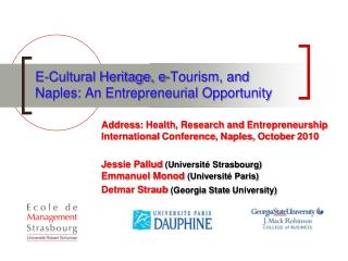 E-Cultural Heritage, e-Tourism, and Naples: An Entrepreneurial Opportunity