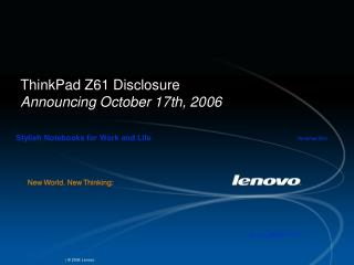 ThinkPad Z61 Disclosure Announcing October 17th, 2006