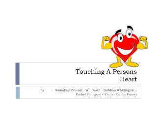 Touching A Persons  Heart