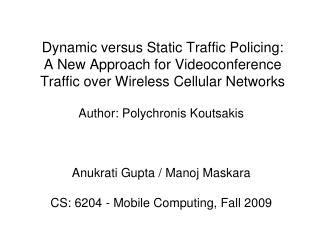 Author: Polychronis Koutsakis Anukrati Gupta / Manoj Maskara