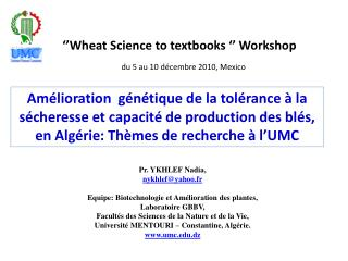'' Wheat  Science to  textbooks  '' Workshop