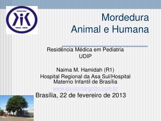 Mordedura  Animal e Humana