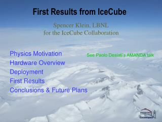 First Results from IceCube