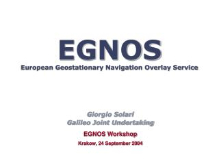 EGNOS European Geostationary Navigation Overlay Service