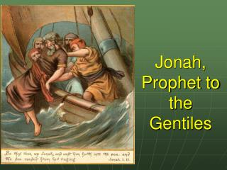 Jonah, Prophet to the Gentiles