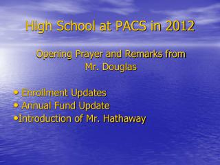 High School at PACS in 2012