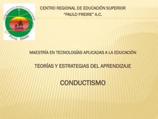"""CENTRO REGIONAL DE EDUCACIÓN SUPERIOR """"PAULO FREIRE"""" A.C."""