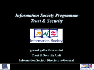 Information Society Programme Trust & Security